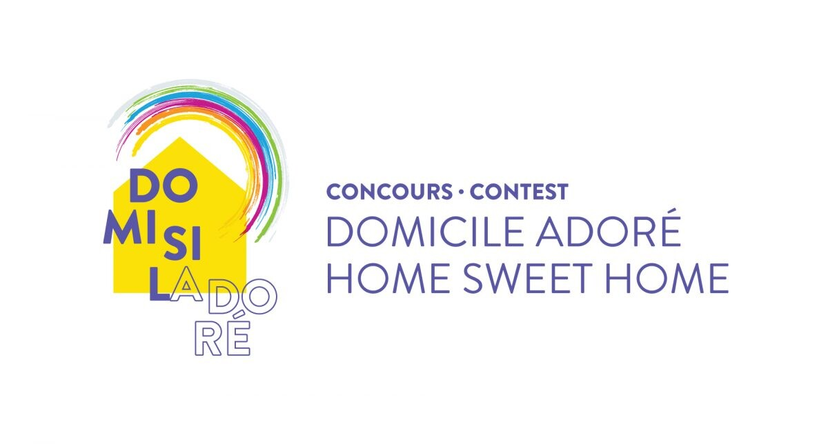 Do Mi Si La Do Ré (Home Sweet Home) Contest - More than 25 000$ in prizes !